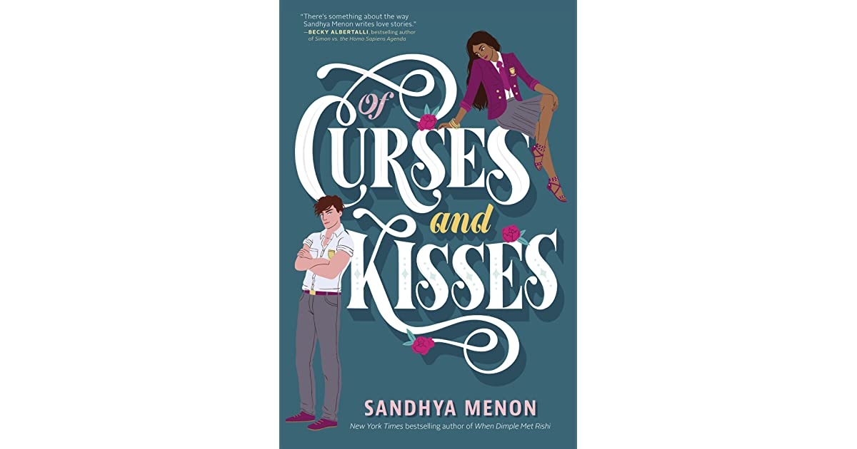 Of Curses and Kisses (St. Rosetta's Academy, #1) by Sandhya Menon