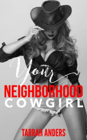Your Neighborhood Cowgirl