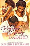 Pregnant by the Same Baby Daddy 3