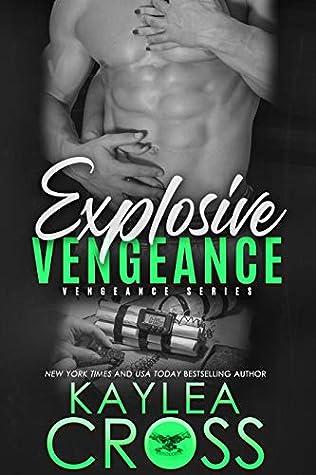 Explosive Vengeance (Vengeance, #3)