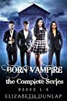 The Born Vampire series (The Complete Series)