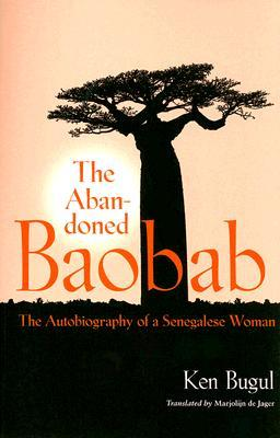 Abandoned Baobab: The Autobiography of a Senegalese Woman