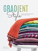 Gradient Style: Color-Shifting Techniques & Knitting Patterns (ebook)