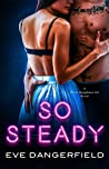 So Steady (Silver Daughters Ink, #2)