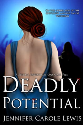 Deadly Potential (A Special Investigations Case File, #1)