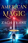American Magic: A Thriller