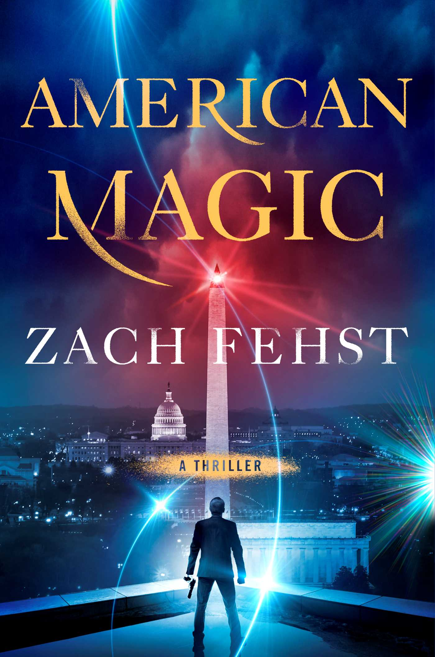 American Magic: A Thriller