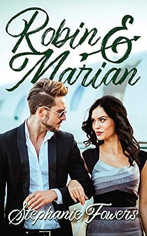 Robin and Marian  (Adventurous Romantics)