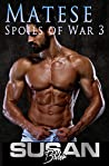 Matese (Spoils of War #3)
