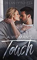 A Woman's Touch (A Woman's Touch, #1)