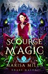 The Scourge of Magic (Academy of Falling Kingdoms #3)