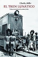 El Tren Lunático