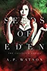 Seeds of Eden (The Concilium Series Book 1)