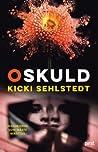 Oskuld (Kajan Berglund, #2)