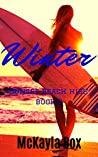 Winter: A High School Bully Romance (Sunset Beach High, #2)