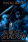 Blood in Shadow (Bonds of Damurios #5)