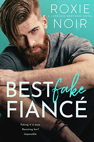 Best Fake Fiance by Roxie Noir