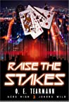 Raise the Stakes (Aces High, Jokers Wild, #3)