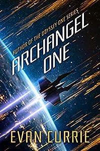 Archangel One (Archangel One, #1)