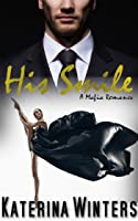 His Smile (A Mafia Romance, #3)
