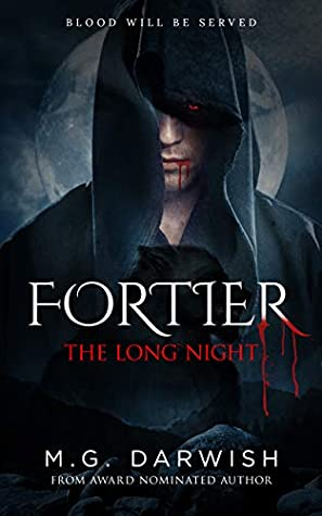 The Long Night: Blood Will Be Served (Fortier #2)