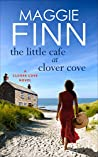 The Little Cafe at Clover Cove: a heartwarming romance series set on the beautiful west coast of Ireland