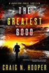 The Greatest Good (Garrison Chase #1)