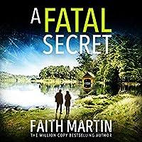 A Fatal Secret (Ryder & Loveday Mystery, #4)