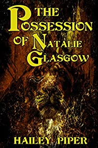 The Possession of Natalie Glasgow