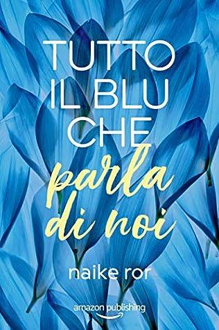 Tutto il blu che parla di noi (I colori dell'amore, #1) ebook review