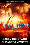 Future, Betrayed (Project Mars, #2)