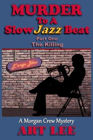 Murder To A Slow Jazz Beat