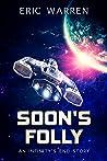 Soon's Folly (Infinity's End #1.5)