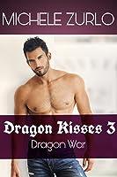 Dragon Kisses 3