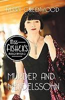 Murder and Mendelssohn (Miss Fisher's Murder Mysteries Book 20)