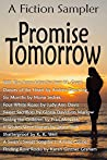 Promise Tomorrow: A Fiction Sampler