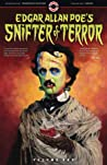Edgar Allan Poe's Snifter of Terror: Volume One