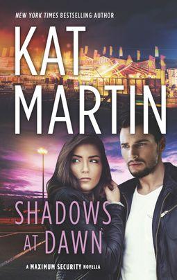 Shadows at Dawn (Maximum Security #1.5)