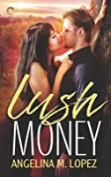 Lush Money (Filthy Rich #1)