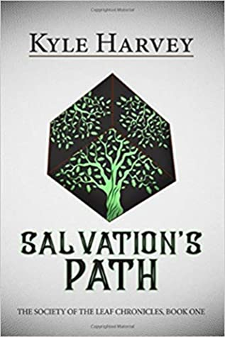 Salvation's Path (The Society of the Leaf Chronicles, #1)