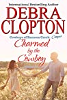 Charmed by the Cowboy (Cowboys of Ransom Creek #3)