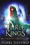 Three Kings (Royal Conquest Saga, #3)