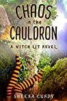 Chaos in the Cauldron (Madness and Magic series #3)