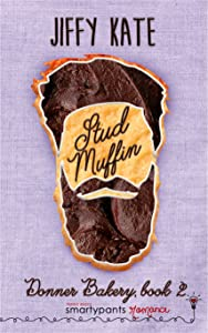 Stud Muffin (Donner Bakery, #1)