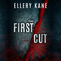 The First Cut (Doctors of Darkness, #3)