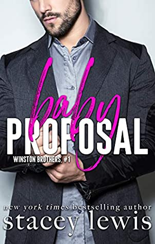 Baby Proposal (Winston Brothers #1)