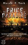 The Price of Paradise by Meraki P. Dark