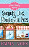 Secrets, Lies, and Homemade Pies (A Sweet Thangs Mystery Book 1)