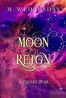 Moon Reign: A Fallen Star