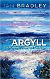 Argyll: The Making of a Spiritual Landscape